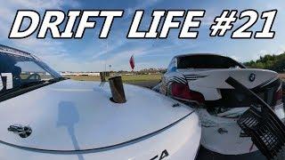 Drift Life #21 - Zawody od kuchni