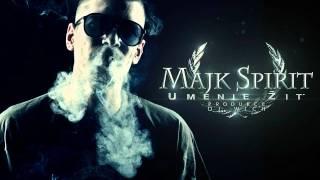 Majk Spirit - Umenie žiť (prod. DJ Wich) free bonus track