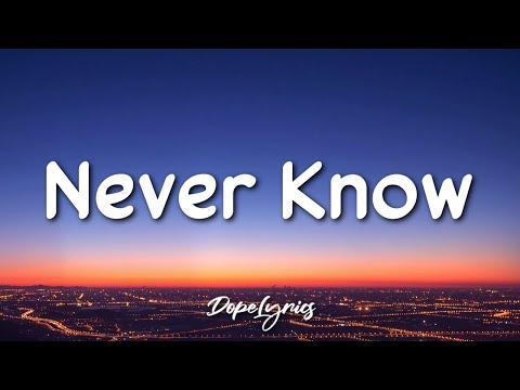 Hamond - Never Know (Lyrics) 🎵