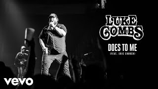 Luke Combs   Does To Me (Audio) Ft. Eric Church