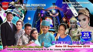 LIVE STREAMING SANDIWARA LINGGA BUANA Puntang, Rabu 25 September 2019  PENTAS  MALAM