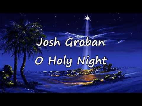 Josh Groban - O Holy Night [with lyrics]