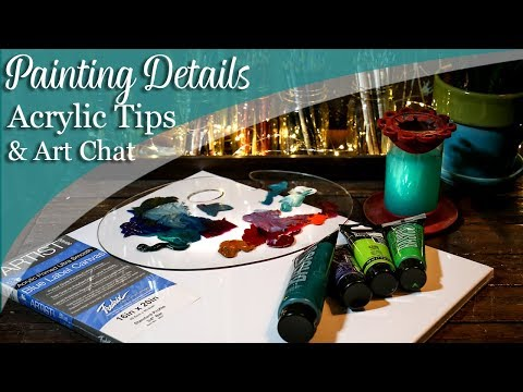 Painting Details with Acrylics LIVE & Art Chat - Lachri
