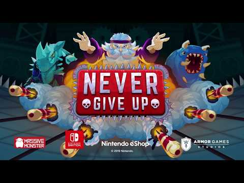 Never Give Up - Launch Trailer thumbnail