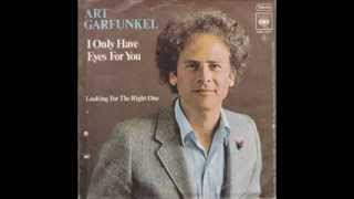 Art Garfunkel - I Only Have Eyes For You (Audio)