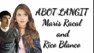 ABOT LANGIT By Maris Racal And Rico Blanco ( Lyrics )