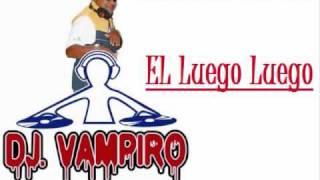 Video El Luego Luego de DJ Vampiro