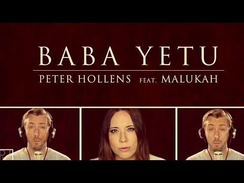 Baba Yetu - Civilization IV Theme - Peter Hollens & Malukah (The Lord's Prayer In Swahili) Mp3