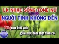 Lin Khc Karaoke Nhng Bi Nhc Sn D Ht Nht 2019 Ngi Tnh Khng n Chiu Sn Ga