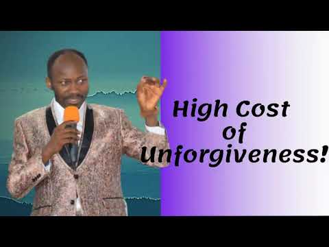 #Apostle Johnson Suleman(Prof) #High Cost of Unforgiveness