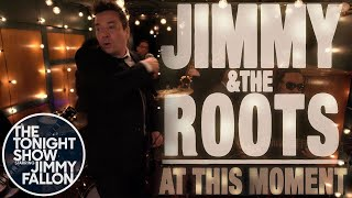 "Cover Room: Jimmy Fallon and The Roots - ""At This Moment"""