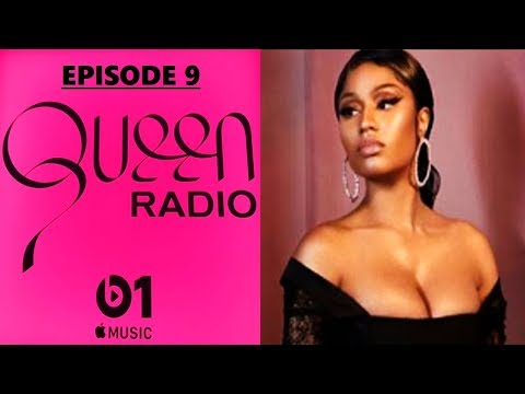 Nicki Minaj Queen Radio Episode 9 ft TaxStone / Pt.1