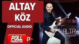 Altay - Köz - ( Official Audio )