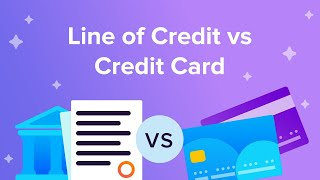 Line of Credit vs Credit Card