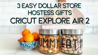 Three Dollar Store Personalized Hostess Gifts With Cricut Explore Air 2 | DIY Crafts