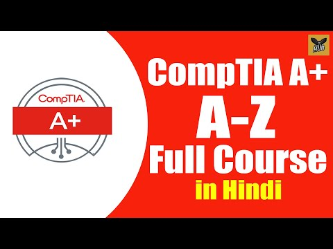 CompTIA A+ 220-1001 Full Course in One Video | Full Tutorial for Beginners to Expert [Hindi]
