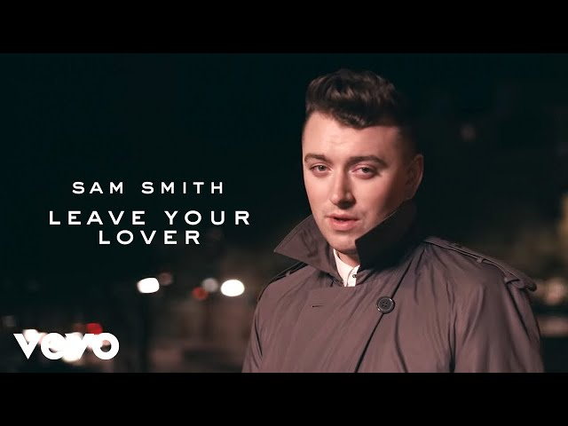 Leave Your Lover - SAM SMITH