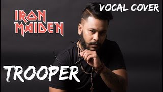 Iron Maiden | The Trooper | Vocal Cover  - sunny.deyali