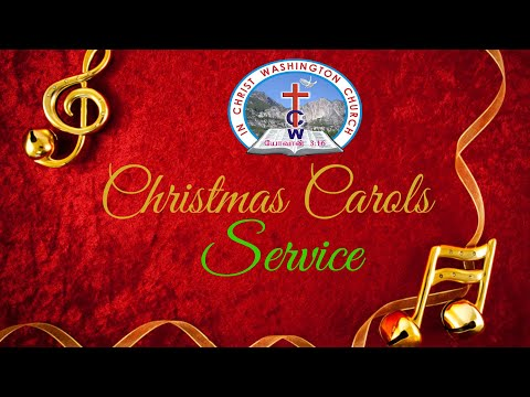 VIDEO: Christmas Family Carol Service by ICWC