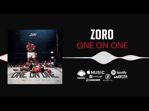 Zoro - One On One [Official Audio]