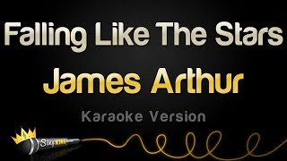 James Arthur   Falling Like The Stars (Karaoke Version)