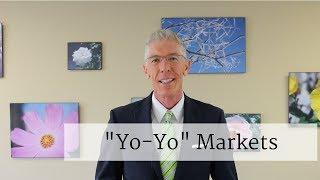 """""""Yo-Yo"""" Markets"""
