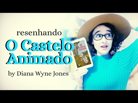 RESENHANDO || O Castelo Animado by Diana Wyne Jones