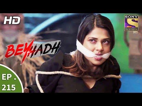 Download Beyhadh - बेहद - Ep 215 - 7th August, 2017 HD Mp4 3GP Video and MP3