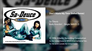 Sa Deuce Dont Waste My Time Video