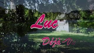 Luc Déjà-Vu