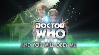 Doctor Who: And You Will Obey Me (Fifth Doctor) - Avril 2016