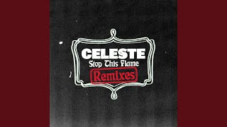 Celeste - Stop This Flame (The Black Madonna Remix) video