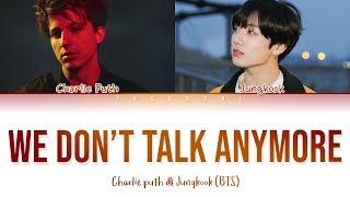 [OFFICIAL] BTS JUNGKOOK & CHARLIE PUTH - We Don