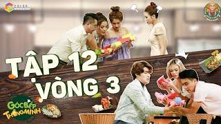 goc-bep-thong-minh-tap-12-vong-3-gung-cang-gia-cang-cay-hua-minh-dat-phuong-trinh-jolie-can-het