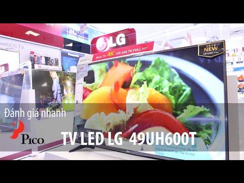 TV Led LG UH600T - Siêu phẩm khuyến mãi mùa Euro