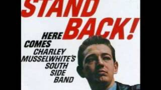 """Video thumbnail of """"Charlie Musselwhite-Cha Cha the Blues"""""""