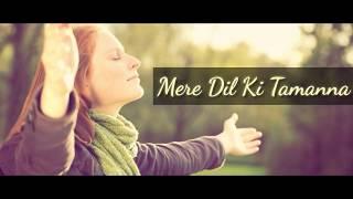 Mere Dil ki Tamanna | Ashley Joseph | New Hindi   - YouTube