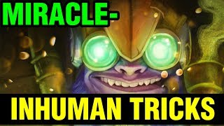 INHUMAN TRICKS OF MIRACLE- TINKER - Dota 2