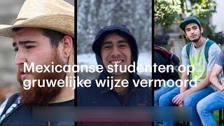 Mexicaanse studenten vermoord - RTL NIEUWS
