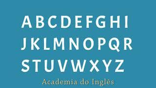 Alfabeto Em Inglês - Aprenda A Pronunciar