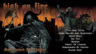 HIGH ON FIRE   'Surrounded By Thieves' (Full Album Stream)