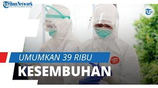 Indonesia Umumkan 39 Ribu Kesembuhan Hari Ini, Pasien Positif Covid-19 Bertambah 37 Ribu Kasus