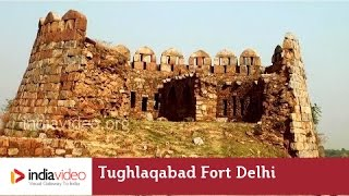 Tughlaqabad Fort in Delhi Abandoned by a Curse
