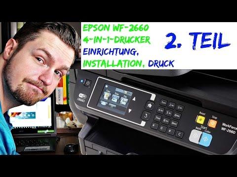 EPSON WF-2660 Einrichtung | Installation | erster Druck (ausführlich) [4K UHD]