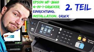 EPSON WF-2660 Einrichtung   Installation   erster Druck (ausführlich) [4K UHD]
