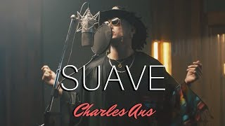 Charles Ans - Suave (Official Video)