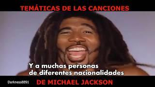 ¿De Que Tratan Las Canciones De Michael Jackson?