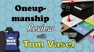 Oneupmanship Review - with Tom Vasel (Or, how NOT to design a game)