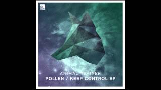 Animal Trainer - Pollen (Monkey Safari Remix) [Stil vor Talent]