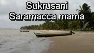 Sukru Sani   Saramacca Mama